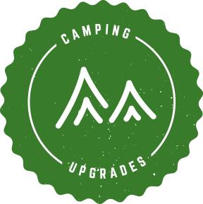 Camping upgrades